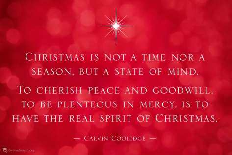 christmas-is-not-a-time-nor-a-season-but-a-state-of-mind-to-cherish-peace-and-goodwill-to-be-plenteous-in-mercy-is-to-have-the-real-spirit-of-christmas